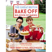 Great British Bake Off: Great British Bake Off: Big Book of Baking (Hardcover)