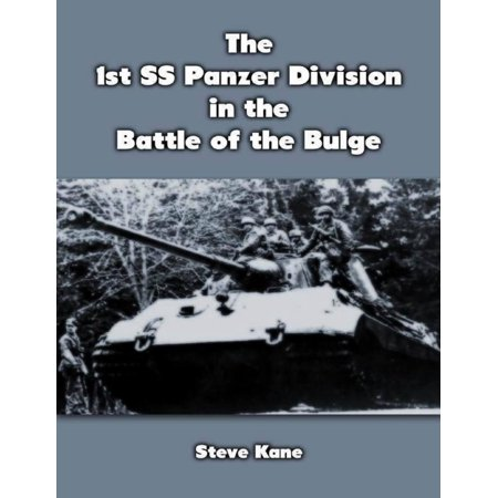 The 1st S S Panzer Division In the Battle of the Bulge -