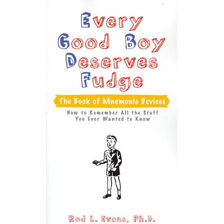 Every Good Boy Deserves Fudge  The Book Of Mnemonic Devices