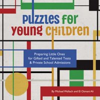 Puzzles for Young Children : Preparing Little Ones for Gifted and Talented Tests & Private School Admissions