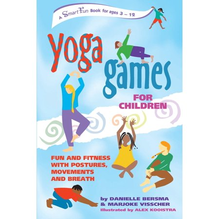 Smartfun Activity Books: Yoga Games for Children: Fun and Fitness with Postures, Movements and Breath (Paperback)