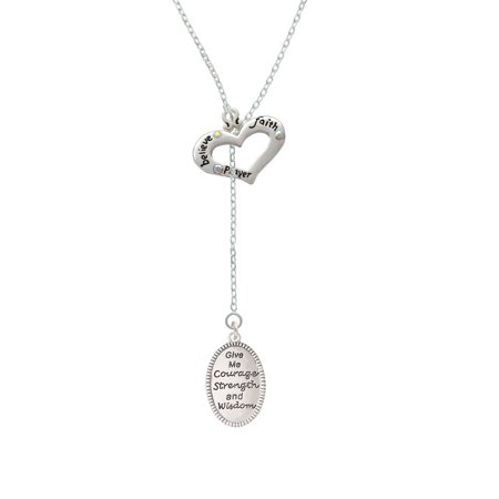 Give Me Courage Strength Wisdom Medallion - Believe Faith Prayer Heart Lariat Necklace