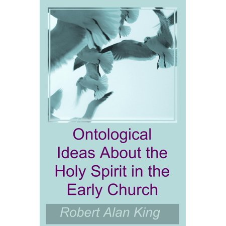 Ontological Ideas About the Holy Spirit in the Early Church - eBook](Church Mothers Day Ideas)