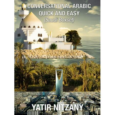 Conversational Arabic Quick and Easy: Saudi Boxset - eBook