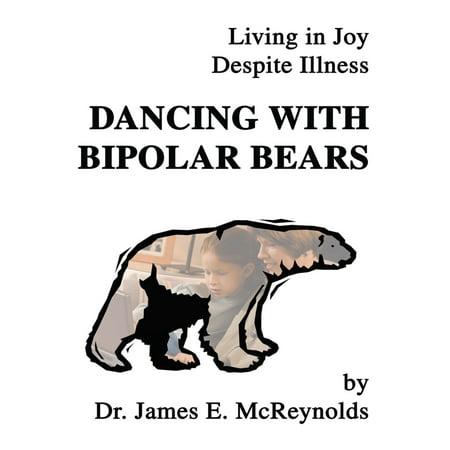 Bipolar Bear (Dancing with Bipolar Bears - eBook)