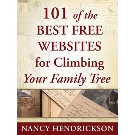 101 of the Best Free Websites for Climbing Your Family Tree - eBook - Best Squishy Websites