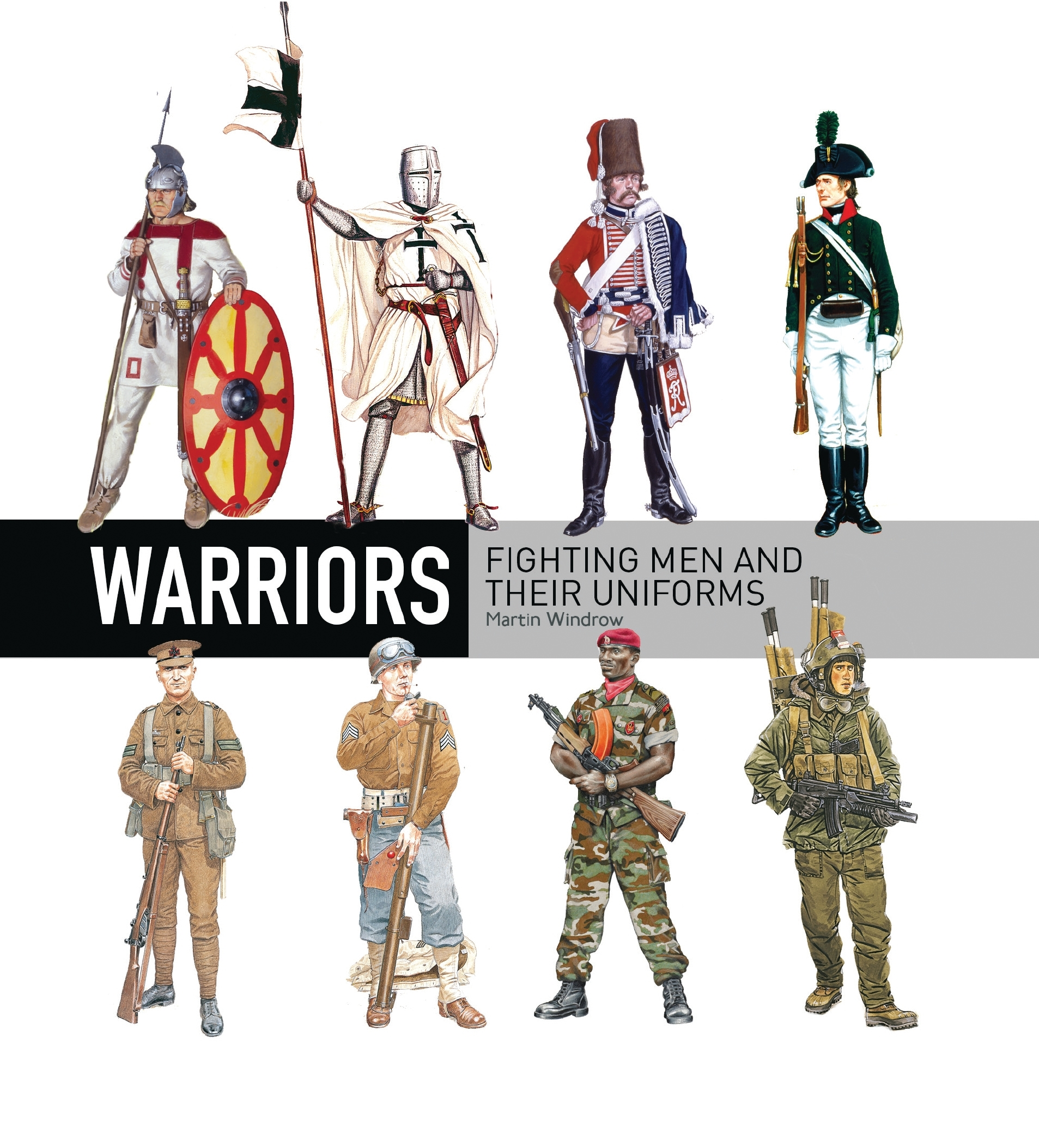 Warriors : Fighting men and their uniforms