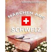 Mrchen aus Schweiz - eBook