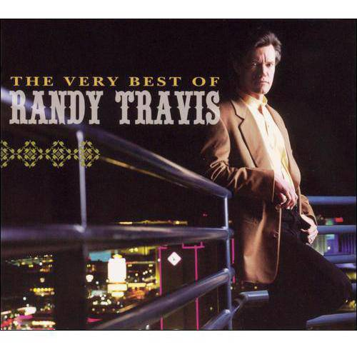 The Very Best Of Randy Travis (Remaster)
