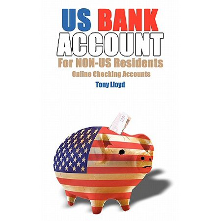 Us Bank Account for Non-Us Residents : Online Checking (Open Business Bank Account Uk Non Resident)