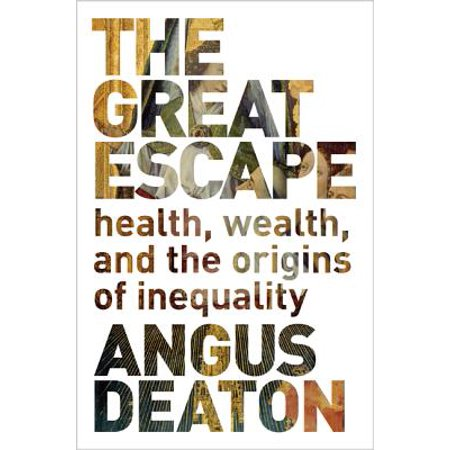 The Great Escape : Health, Wealth, and the Origins of (Causes Of Wealth Inequality In The United States)