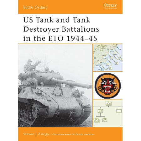 - US Tank and Tank Destroyer Battalions in the ETO 1944–45