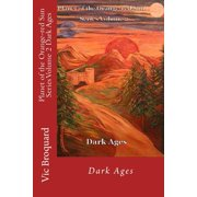 Planet of the Orange-Red Sun Series Volume 2 Dark Ages