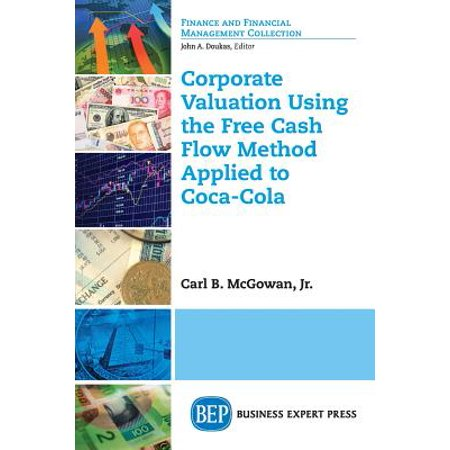 Corporate Valuation Using the Free Cash Flow Method Applied to Coca-Cola by