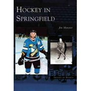 Images of Sports: Hockey in Springfield (Paperback)