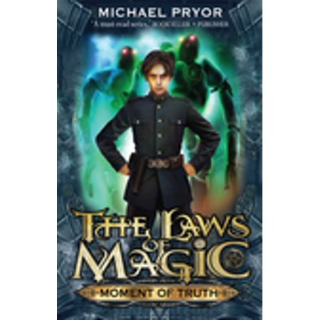Laws Of Magic 5: Moment Of Truth - eBook
