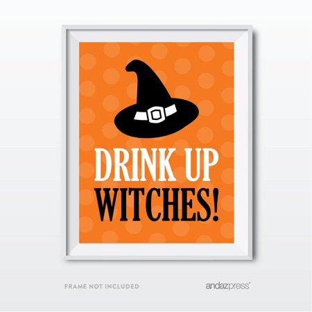 Drink Up Witches! Black & Orange Classic Halloween Party Signs (Halloween Drinks For Adults With Rum)