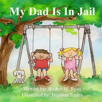 My Dad Is in Jail (Standards For Health Services In Jails 2014)