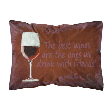 The Best Wines Are The Ones We Drink With Friends Canvas Fabric Enchanting Best Fabric For Decorative Pillows