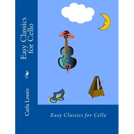 Easy Classics For Cello  With Free Mp3 Download