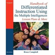 Handbook Of Differentiated Instruction Using The Multiple Intelligences by Bruce Campbell