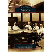 Images of America (Arcadia Publishing): Alcoa (Paperback)