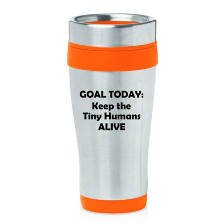 16 oz Insulated Stainless Steel Travel Mug Keep The Tiny Humans Alive Funny Teacher Nurse Pediatrics Gift (Orange) ()