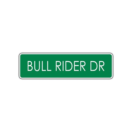 Bull Rider Dr Street Sign Rodeo Cowboy Calf Roping Horses Bronco Riding Cowgirl 4