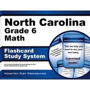 North Carolina Grade 6 Mathematics Flashcard Study System: North Carolina EOG Test Practice Questions & Exam Review for the North Carolina End-of-Grade Tests