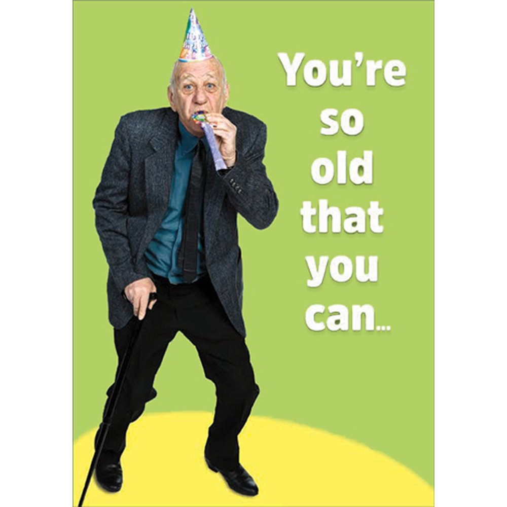 RSVP Youre So Old : Man with Party Horn Funny / Humorous