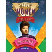 Wonder Women: Ida Wells (Hardcover)