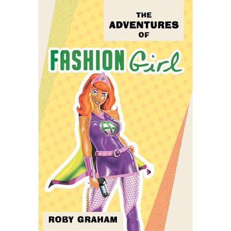 The Adventures of Fashion Girl (Paperback)