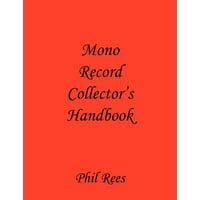 Mono Record Collector's Handbook