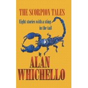The Scorpion Tales : Eight Stories with a Sting in the Tail
