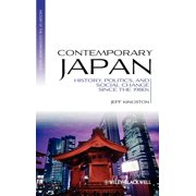 Blackwell History of the Contemporary World: Contemporary Japan: History, Politics, and Social Change Since the 1980s (Hardcover)