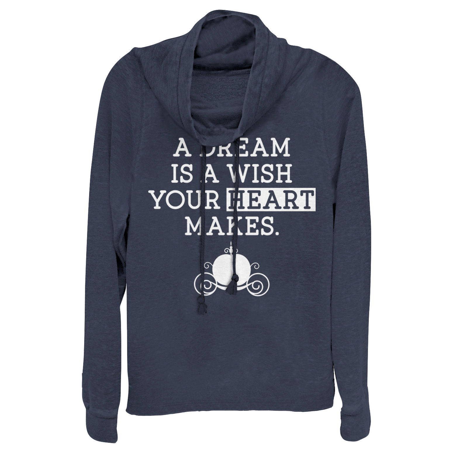 Cinderella Juniors' A Dream Is a Wish Your Heart Makes Cowl Neck Sweatshirt