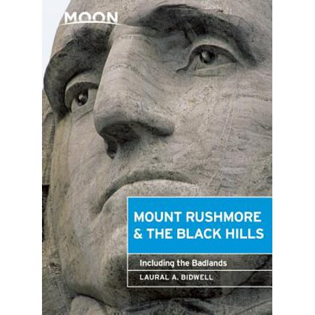 Moon mount rushmore & the black hills : including the badlands: