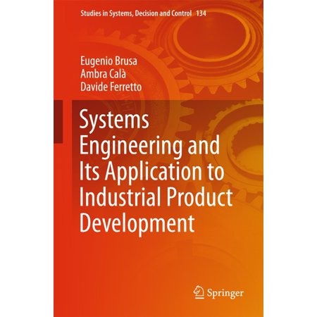 Systems Engineering and Its Application to Industrial Product Development -