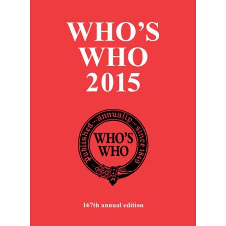Who's Who 2015: An Annual Biographical Dictionary