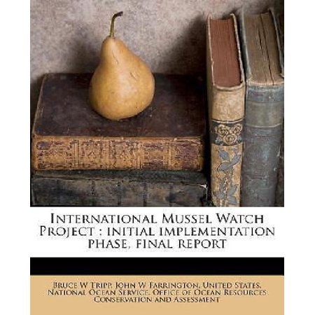 International Mussel Watch Project  Initial Implementation Phase  Final Report
