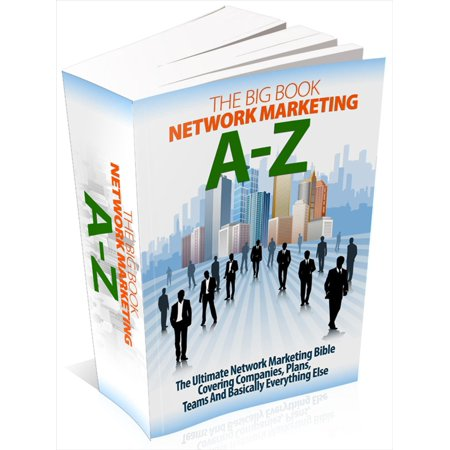 The Big Book Of Network Marketing A-Z - eBook ()