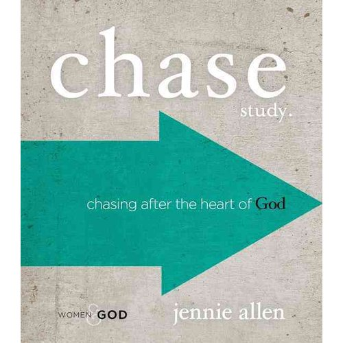 Chase Study: Chasing After the Heart of God