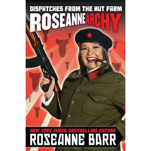Roseannearchy