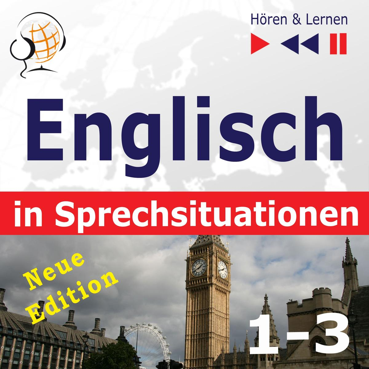 Englisch in Sprechsituationen. 1-3 – Neue Edition: A Month in Brighton + Holiday Travels + Business English (47 Konversationsthemen auf dem Niveau B1-B2 – Hören & Lernen) - Audiobook