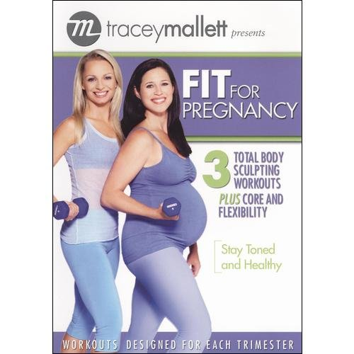 Tracey Mallett: Fit For Pregnancy by WELL GO USA INC