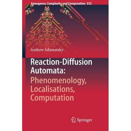 Reaction-Diffusion Automata: Phenomenology, Localisations, Computation (2013) - image 1 of 1