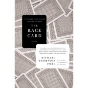 The Race Card : How Bluffing about Bias Makes Race Relations Worse