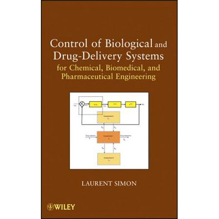 Control of Biological and Drug-Delivery Systems for Chemical, Biomedical, and Pharmaceutical Engineering -