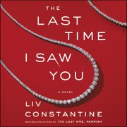 The Last Time I Saw You - Audiobook