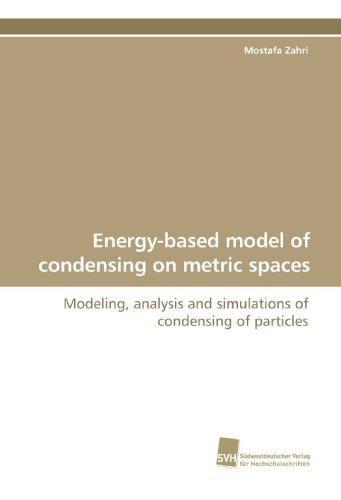 Energy-Based Model of Condensing on Metric Spaces by